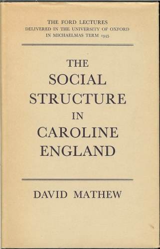 Image for THE SOCIAL STRUCTURE IN CAROLINE ENGLAND