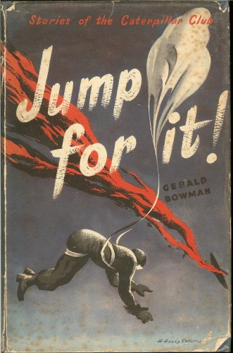 Image for JUMP FOR IT! STORIES OF THE CATERPILLAR CLUB (SIGNED COPY)