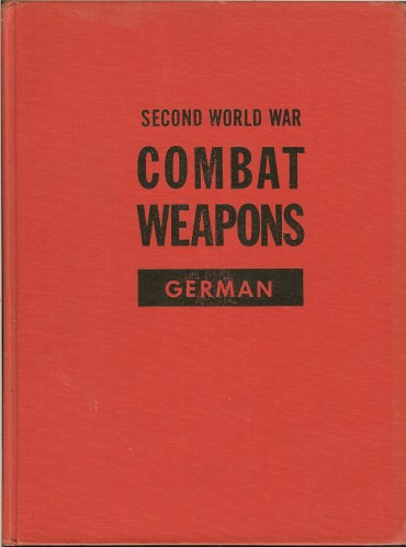 Image for SECOND WORLD WAR COMBAT WEAPONS: GERMAN