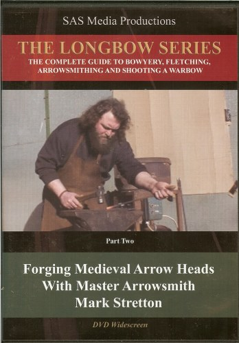 Image for THE LONGBOW SERIES PART TWO: FORGING MEDIEVAL ARROW HEADS WITH MASTER ARROWSMITH MARK STRETTON