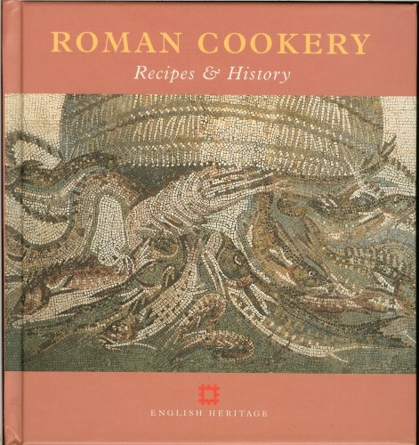 Image for ROMAN COOKERY: RECIPES & HISTORY
