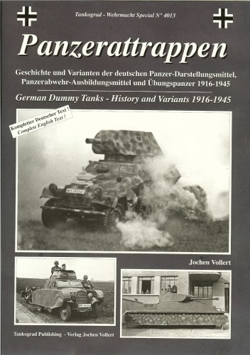 Image for PANZERATTRAPPEN: GERMAN DUMMY TANKS - HISTORY AND VARIANTS 1916-1945