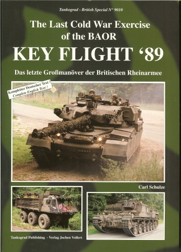 Image for KEY FLIGHT '89: THE LAST COLD WAR EXERCISE OF THE BAOR
