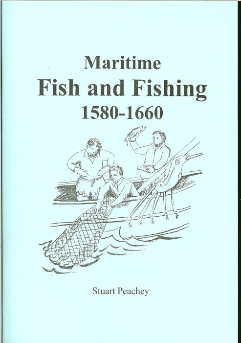 Image for MARITIME FISH AND FISHING 1580-1660