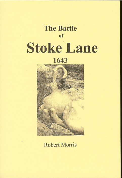Image for THE BATTLE OF STOKE LANE, 1643