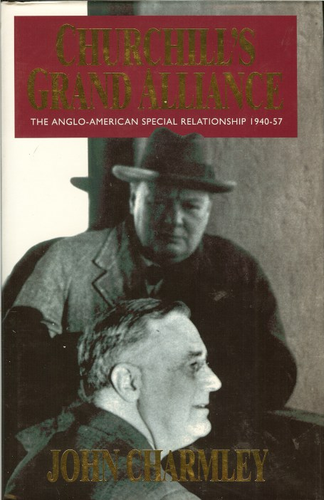 Image for CHURCHILL'S GRAND ALLIANCE: THE ANGLO-AMERICAN SPECIAL RELATIONSHIP 1940-57