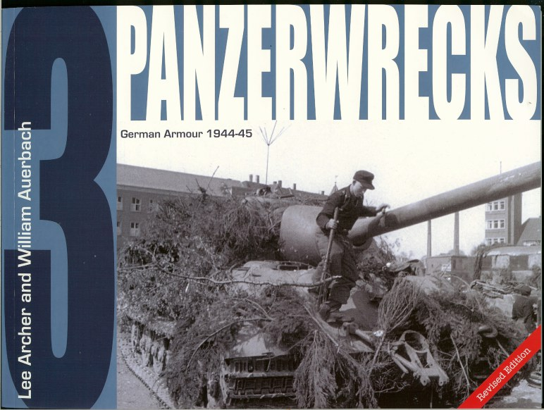 Image for PANZERWRECKS 3: GERMAN ARMOUR 1944-45 REVISED EDITION