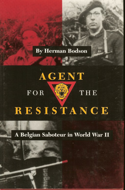 Image for AGENT FOR THE RESISTANCE: A BELGIAN SABOTEUR IN WORLD WAR II