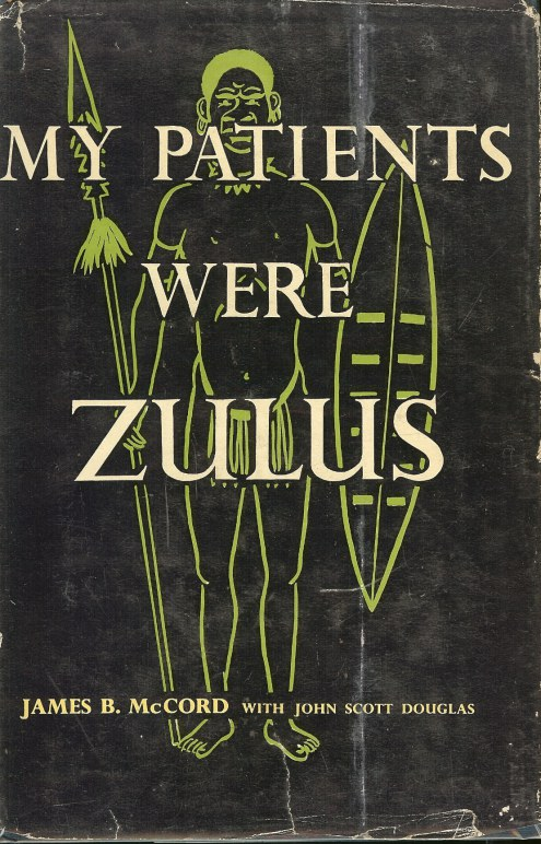 Image for MY PATIENTS WERE ZULUS