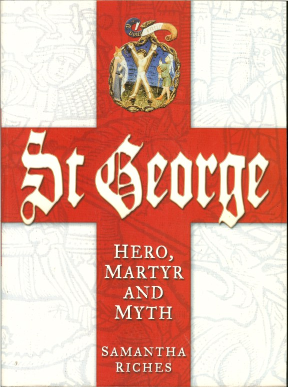 Image for ST GEORGE: HERO, MARTYR AND MYTH