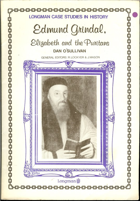 Image for LONGMAN CASE STUDIES IN HISTORY: EDMUND GRINDAL, ELIZABETH AND THE PURITANS