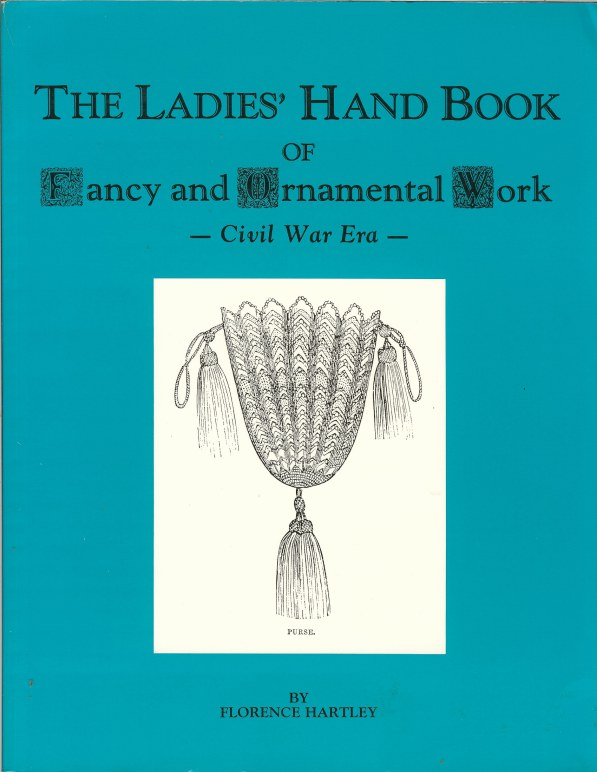 Image for THE LADIES' HAND BOOK OF FANCY AND ORNAMENTAL WORK - CIVIL WAR ERA