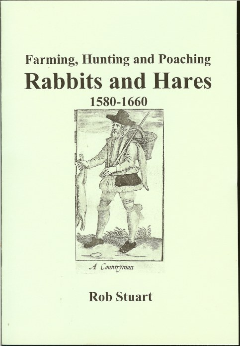 Image for FARMING, HUNTING AND POACHING RABBITS AND HARES 1580-1660