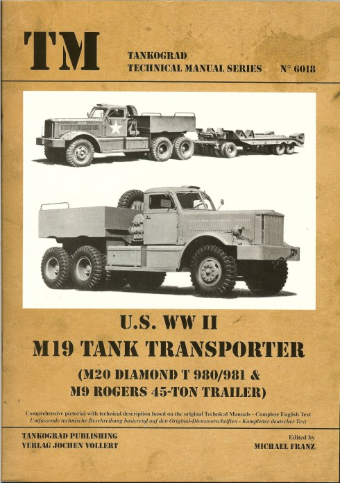 Image for US WWII M19 TANK TRANSPORTER