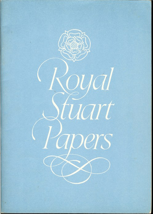 Image for ROYAL STUART PAPERS XX: MAJOR-GENERAL SIR JOHN DIGBY ' PEERLEESE CHAMPION AND MIRROUR OF PERFECT CHIVALRIE'
