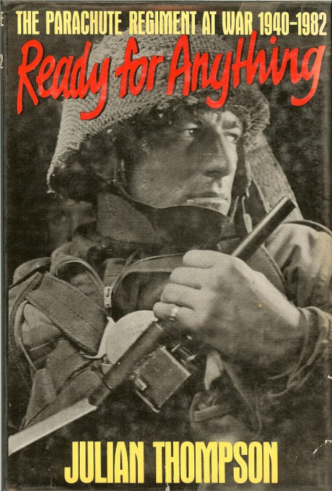 Image for READY FOR ANYTHING : THE PARACHUTE REGIMENT AT WAR 1940-1982