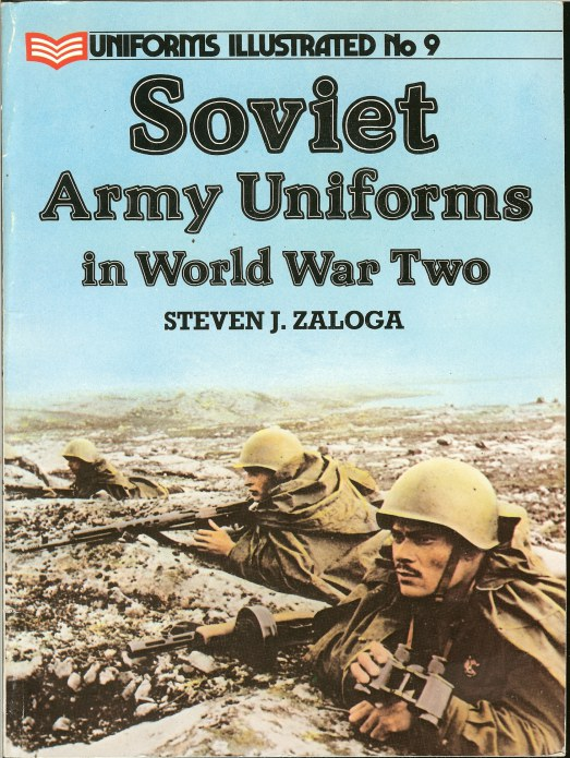 Image for UNIFORMS ILLUSTRATED NO.9: SOVIET ARMY UNIFORMS IN WORLD WAR TWO