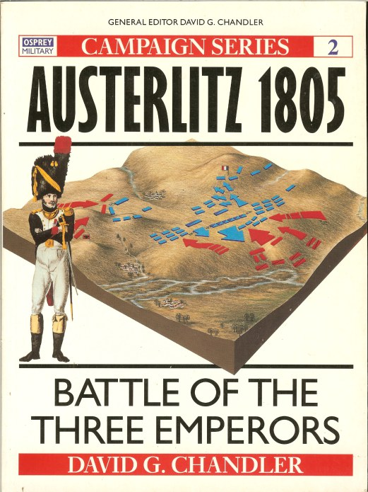 Image for AUSTERLITZ 1805 : BATTLE OF THE THREE EMPERORS