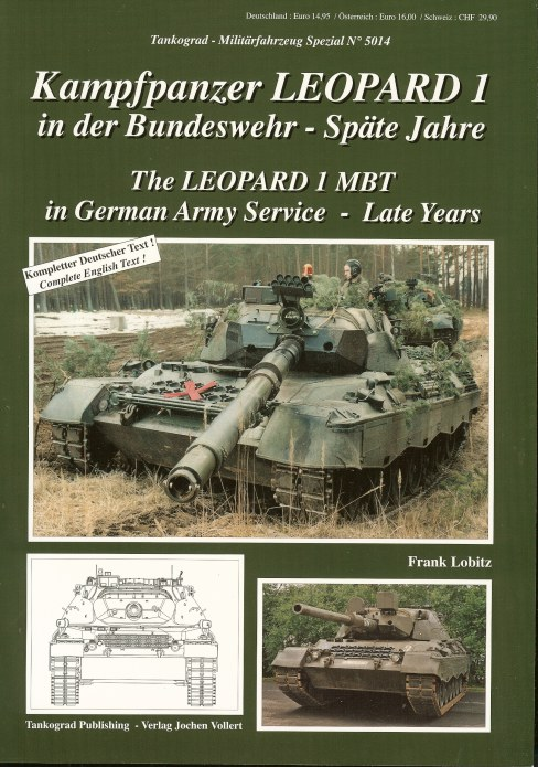Image for THE LEOPARD 1 MBT IN GERMAN ARMY SERVICE - LATE YEARS