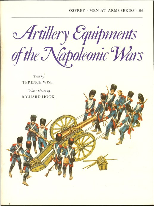 Image for ARTILLERY EQUIPMENTS OF THE NAPOLEONIC WARS