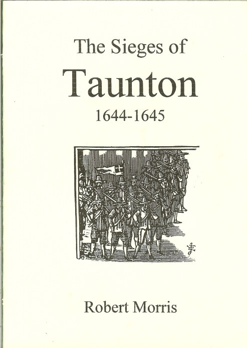 Image for THE SIEGES OF TAUNTON 1644-1645
