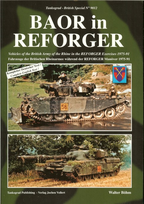 Image for BAOR IN REFORGER: VEHICLES OF THE BRITISH ARMY OF THE RHINE IN THE REFORGER EXERCISES 1975-91