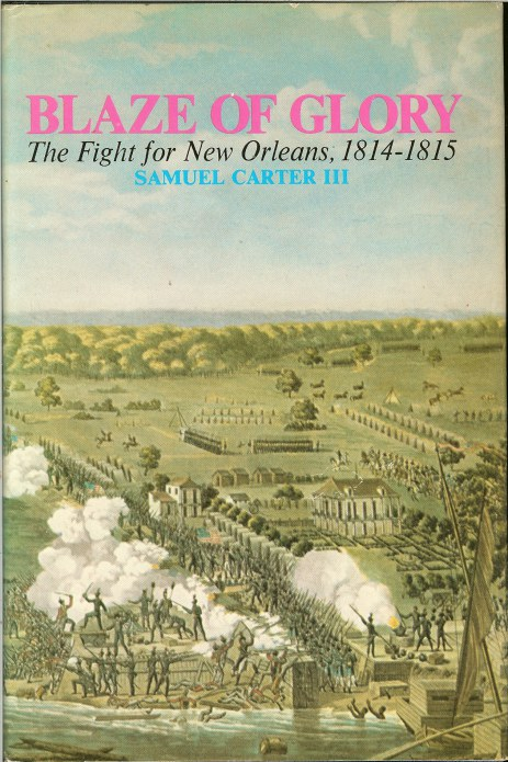 Image for BLAZE OF GLORY: THE FIGHT FOR NEW ORLEANS 1814-1815