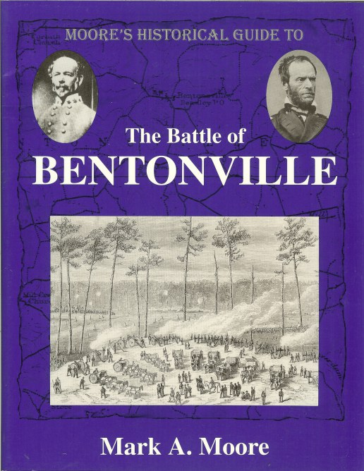 Image for MOORE'S HISTORICAL GUIDE TO THE BATTLE OF BENTONVILLE