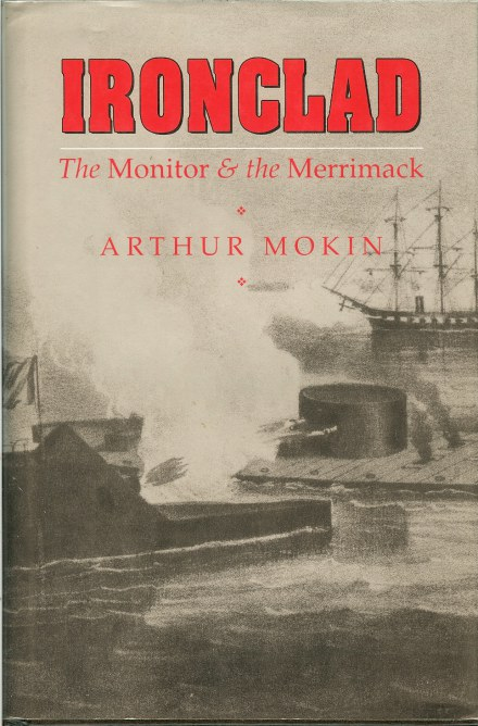 Image for IRONCLAD: THE MONITOR & THE MERRIMACK