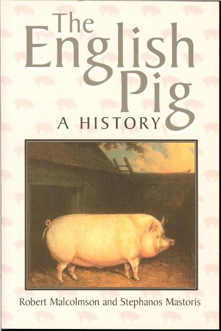 Image for THE ENGLISH PIG: A HISTORY