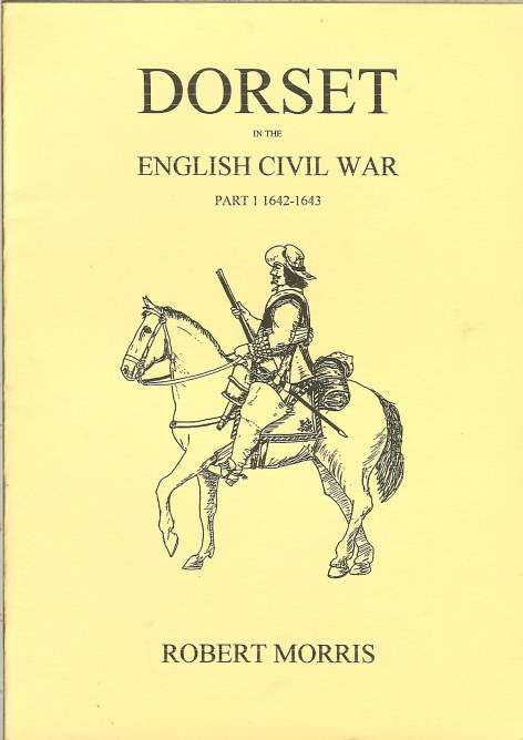 Image for DORSET IN THE ENGLISH CIVIL WAR 1642-1643