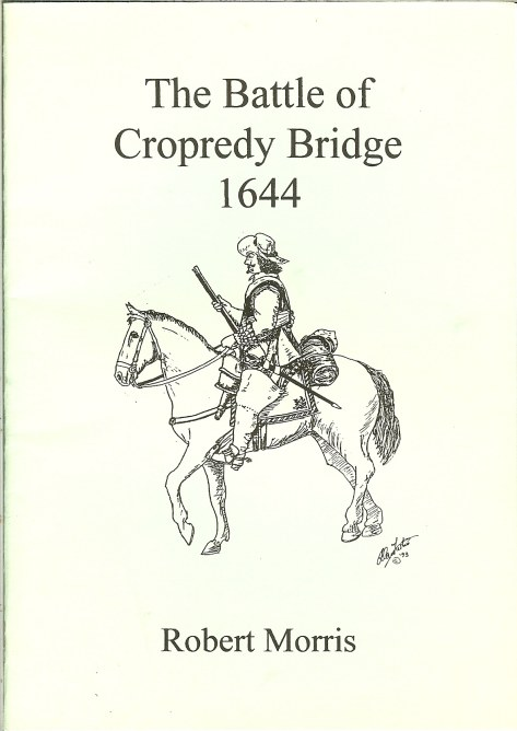 Image for THE BATTLE OF CROPREDY BRIDGE 1644