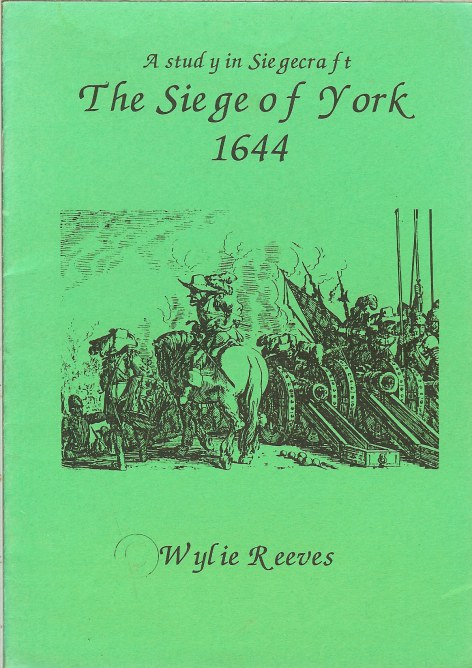 Image for THE SIEGE OF YORK 1644