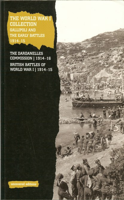 Image for THE WORLD WAR 1 COLLECTION: GALLIPOLI AND THE EARLY BATTLES 1914-15