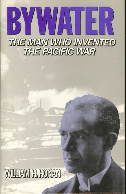 Image for BYWATER: THE MAN WHO INVENTED THE PACIFIC WAR