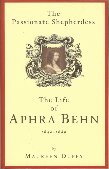 Image for THE PASSIONATE SHEPHERDESS: THE LIFE OF APHRA BEHN 1640-1689