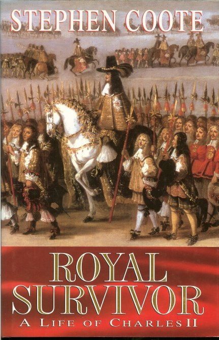 Image for ROYAL SURVIVOR: A LIFE OF CHARLES II