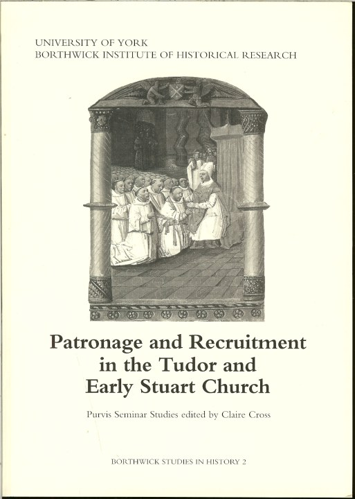 Image for PATRONAGE AND RECRUITMENT IN THE TUDOR AND EARLY STUART CHURCH