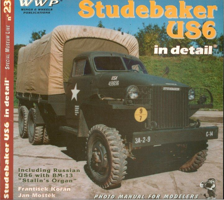 Image for SPECIAL MUSEUM LINE NO.23: STUDEBAKER US6 IN DETAIL