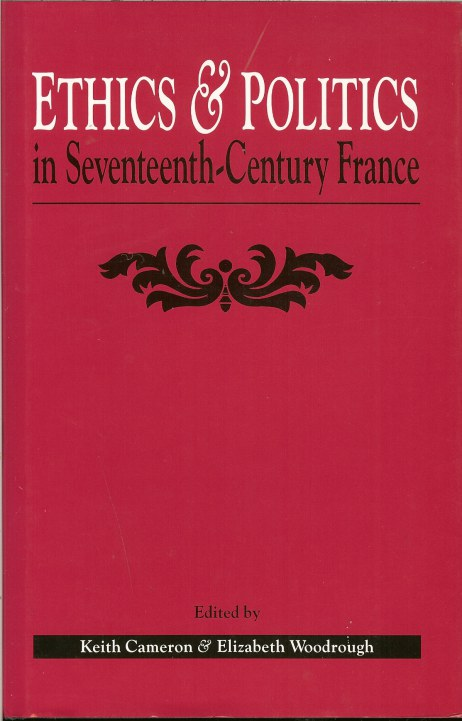 Image for ETHICS AND POLITICS IN SEVENTEENTH CENTURY FRANCE