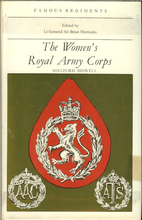 Image for FAMOUS REGIMENTS: THE WOMEN'S ROYAL ARMY CORPS