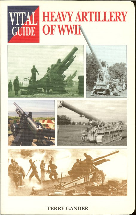 Image for VITAL GUIDE: HEAVY ARTILLERY OF WWII