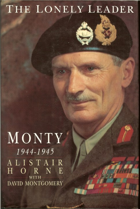 Image for THE LONELY LEADER: MONTY 1944-1945