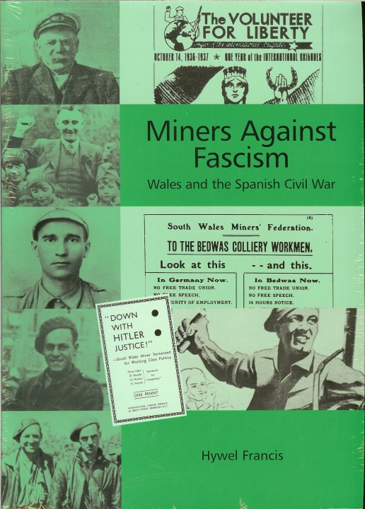 Image for MINERS AGAINST FASCISM : WALES AND THE SPANISH CIVIL WAR