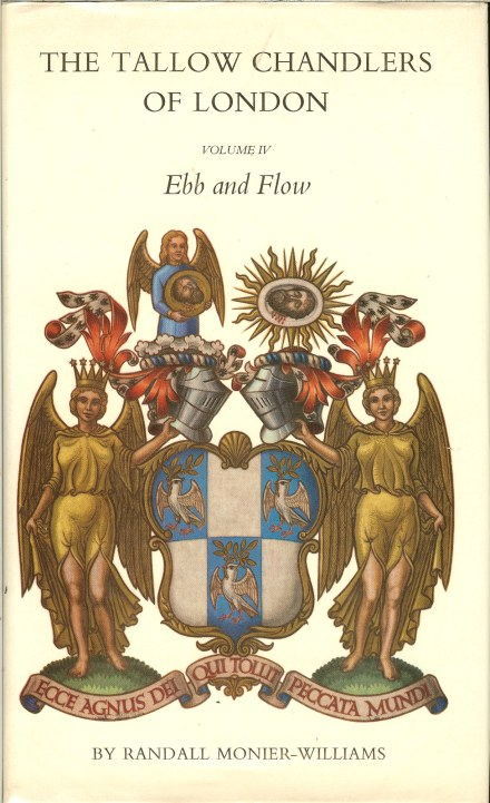 Image for THE TALLOW CHANDLERS OF LONDON: VOLUME FOUR - EBB AND FLOW