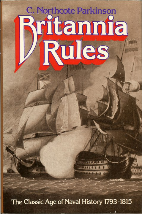 Image for BRITANNIA RULES: THE CLASSIC AGE OF NAVAL HISTORY 1793-1815