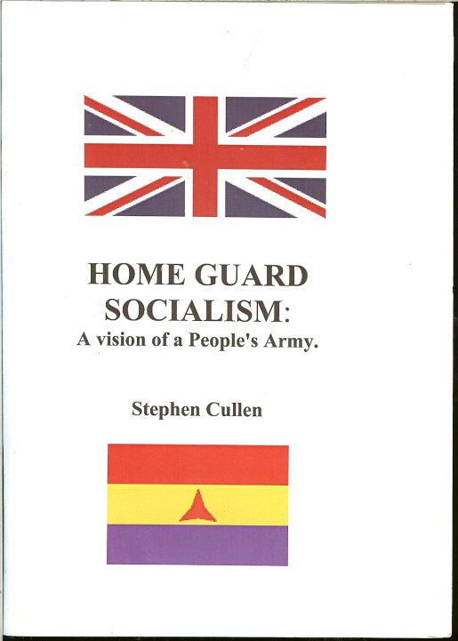 Image for HOME GUARD SOCIALISM: A VISION OF A PEOPLE'S ARMY