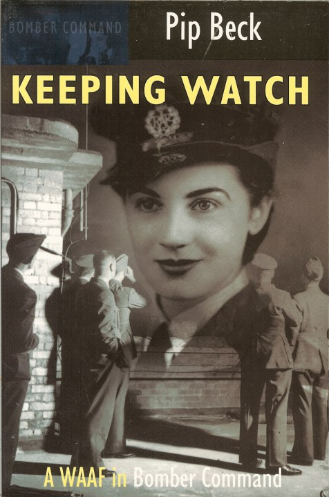 Image for KEEPING WATCH: A WAAF IN BOMBER COMMAND