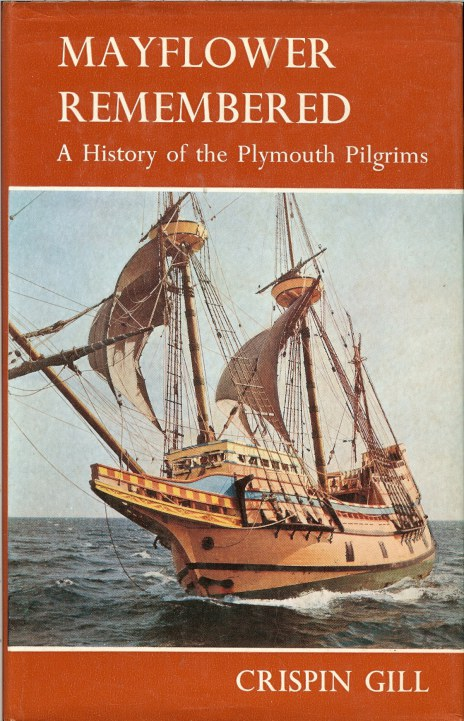 Image for MAYFLOWER REMEMBERED: A HISTORY OF THE PLYMOUTH PILGRIMS