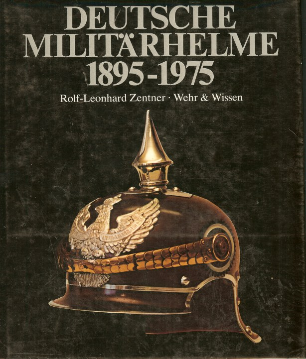 Image for DEUTSCHE MILITARHELME 1895-1975